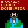 Infectonator! : World Dom…